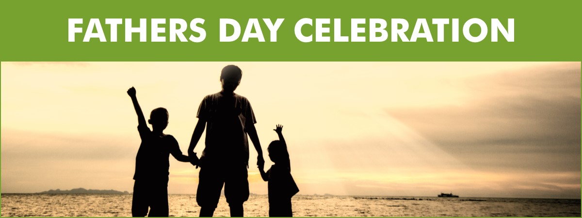 Father's Day Celebration - MWCD