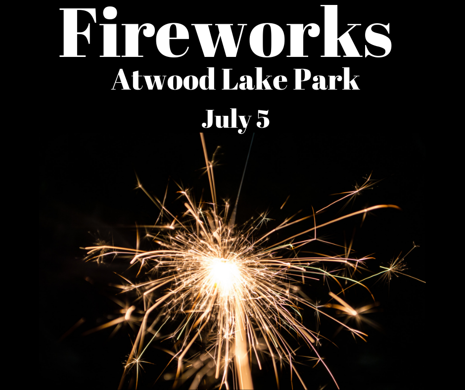 Atwood Lake Park Fireworks: July 5, 2019